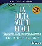 La Dieta South Beach (Spanish Edition) by Arthur Agatston (2006-06-30)