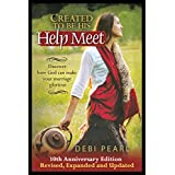 Created to Be His Help Meet: 10th Anniversary Edition