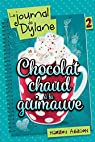 Le Journal de Dylane, tome 2 : Chocolat Chaud a la Guimauve par Addison