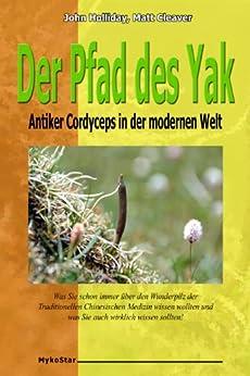 Der Pfad des Yak - Antiker Cordyceps in der modernen Welt
