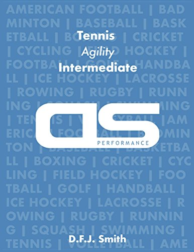 DS Performance - Strength & Conditioning Training Program for Tennis, Agility, Intermediate (English Edition) por D F J Smith