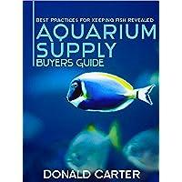 Aquarium Supply Buyers Guide - Best Practices