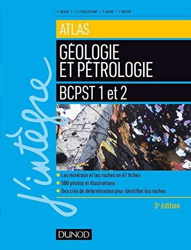 Atlas de géologie-pétrologie BCPST 1 et 2 - 3e éd.