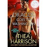 Dragos Goes to Washington: A Novella of the Elder Races (English Edition)