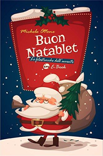 Buon Natablet: Le filastrocche dell'avvento in eBook (Italian Edition)