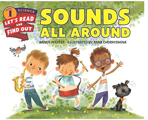 Sounds All Around (Lets-Read-and-Find-Out Science Stage 1)