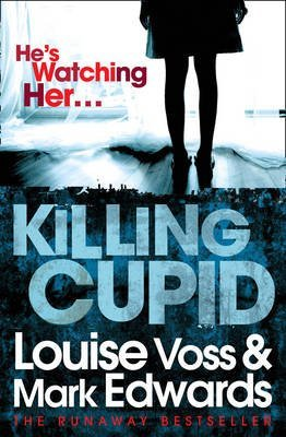 [(Killing Cupid)] [Author: Louise Voss] published on (August, 2012)