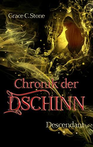 Chronik der Dschinn: Descendant (Chroniken des Übernatürlichen 1) -
