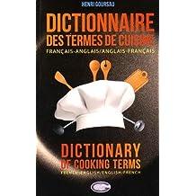 Dictionnaire des termes de cuisine - Français/Anglais - Anglais/Français