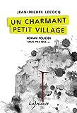 Un charmant petit village (Roman policier mais pas que…)