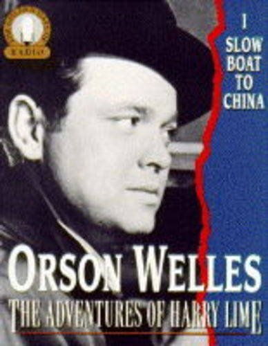 Lives of Harry Lime: Starring Orson Welles as Harry Lime v. 1 (Golden Days of Radio S.)