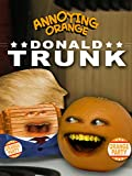Annoying Orange - Donald Trunk [OV]