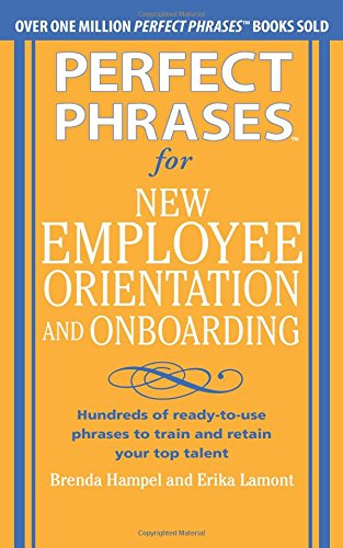 Pdf Download Perfect Phrases For New Employee Orientation And