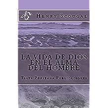 LA VIDA DE DIOS EN EL ALMA DEL HOMBRE   (Henry Scougal)