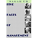 FIVE FACES OF MANAGEMENT: TAYLOR - FAYOL - MAYO - DEMING - DRUCKER (English Edition)
