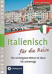 Sprachführer Italienisch für die Reise. Compact SilverLine: Die wichtigsten Wörter & Sätze für unterwegs. Mit Zeige-Wörterbuch (SilverLine Sprachführer)