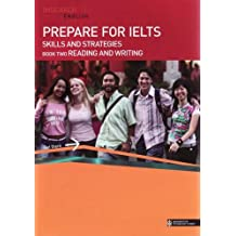 Prepare for IELTS Skills and Strategies: Reading and Writing Bk.2