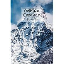 Camping & Caravan Journal: Snowy Mountaintops (Camping, Caravan and Campervan Journals)