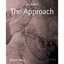The Approach (English Edition)