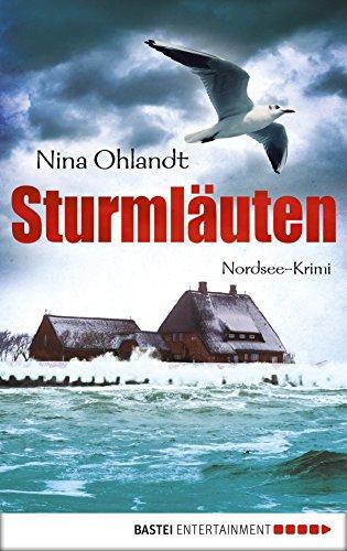 Sturmläuten: Nordsee-Krimi (Hauptkommissar John Benthien 4)