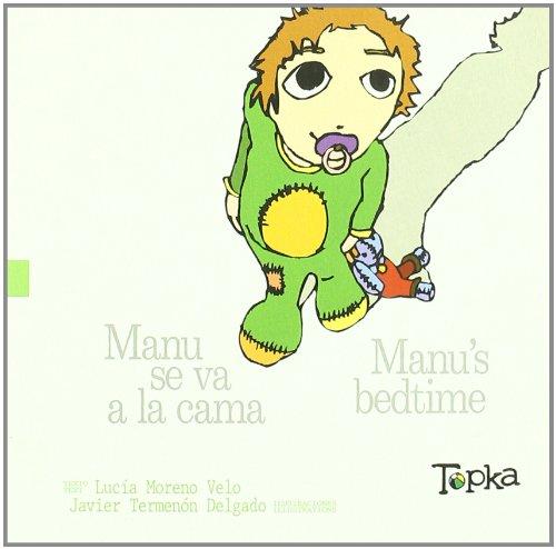 Manu se va a la cama por Lucia Moreno Velo