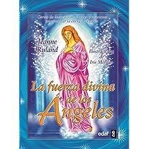 Fuerza Divina De Los Angeles, La (Tabla de Esmeralda)
