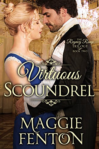 Virtuous Scoundrel (The Regency Romp Trilogy Book 2) (English Edition)