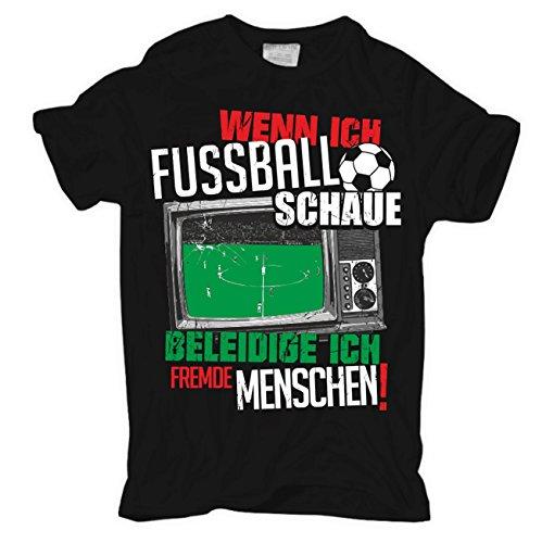 Männer und Herren T-Shirt Wenn ich Fussball schaue... Schwarz