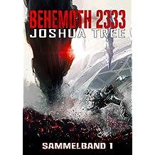 BEHEMOTH 2333: Sammelband 1/2 (Behemoth Sammelbände 1) (German Edition)