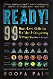 #7: Ready!: 99 Must-have Skills for the World-Conquering Teenager (and Almost-Teenager)