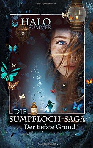 Der tiefste Grund (Die Sumpfloch-Saga 8.1)