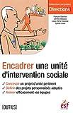 encadrer une unit? d intervention sociale