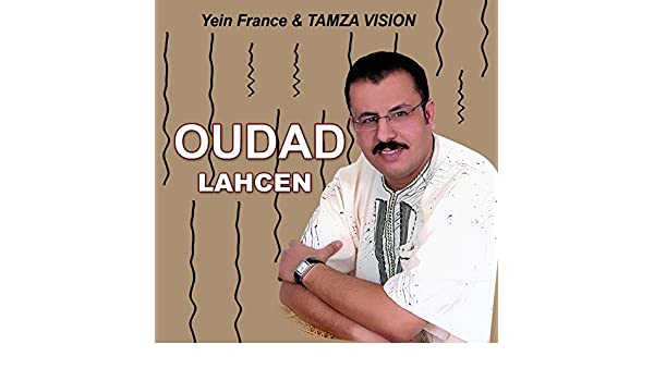 MUSIC LAHCEN OUDAD MP3 GRATUITEMENT TÉLÉCHARGER