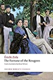 The Fortune of the Rougons (Oxford World's Classics)