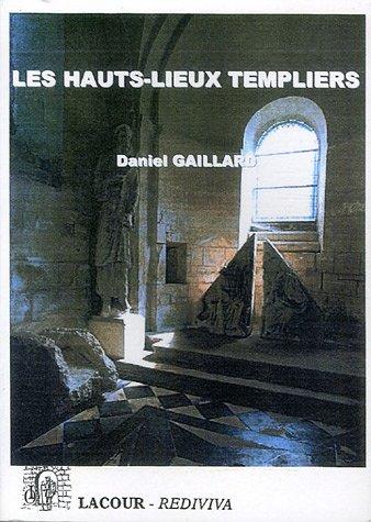 Les Hauts-lieux Templiers