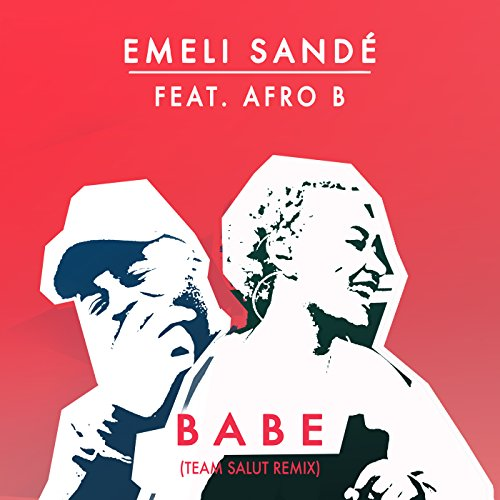 Babe (Team Salut Remix) [feat....