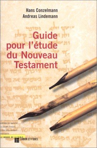 Guide pour l'étude du Nouveau Testament par Hans Conzelmann