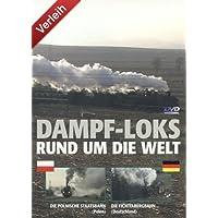 Dampf-Loks - Rund um die Welt - Teil 3