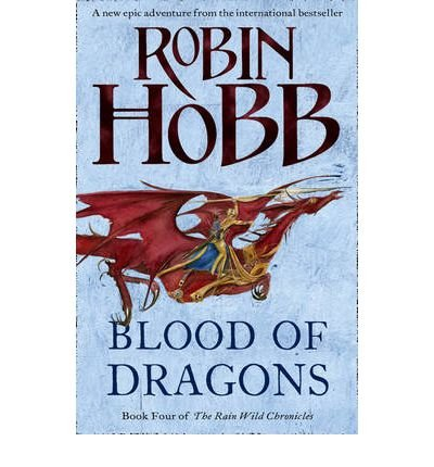 { [ BLOOD OF DRAGONS (RAIN WILDS CHRONICLES #04) ] } By Hobb, Robin (Author) Apr-09-2013 [ Hardcover ]