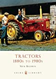 Tractors 1880s to 1980s (Shire Library)