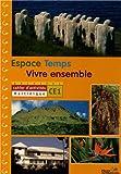 Espace Temps Vivre ensemble CE1 : Cahier d'activités Martinique