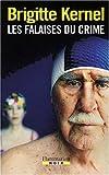 Les Falaises du crime | Kernel, Brigitte. Auteur