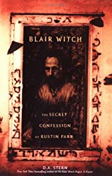Blair Witch: The Secret Confessions of Rustin Parr Stern, D A ( Author ) Aug-01-2000 Paperback