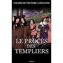 Le Procès des Templiers