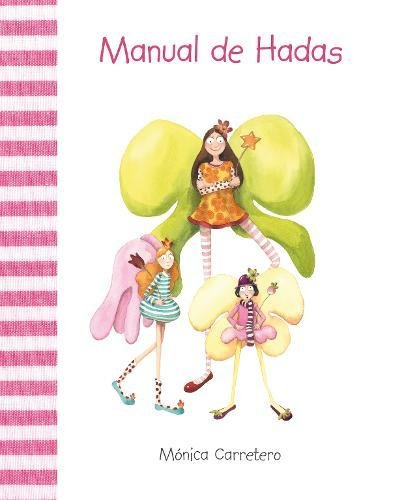 Manual de hadas (Manuales) por Mónica Carretero