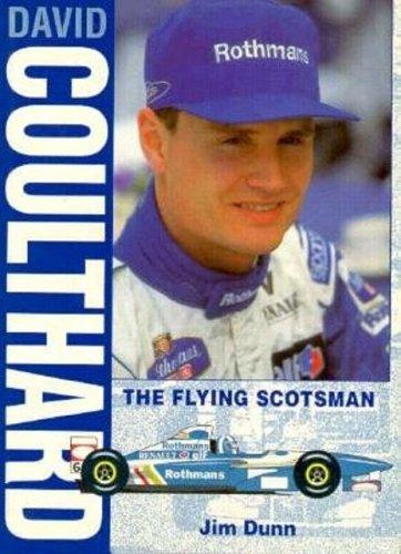 David Coulthard: The Flying Scotsman por Jim Dunn