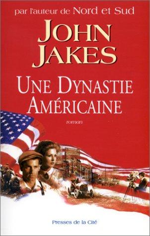 [Une ]dynastie americaine