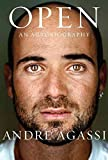 [Open: An Autobiography] (By: Andre Agassi) [published: November, 2009]