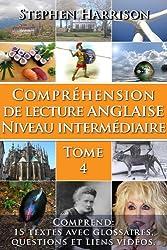 Compréhension de lecture anglaise niveau intermédiaire - Tome 4 (English Edition)