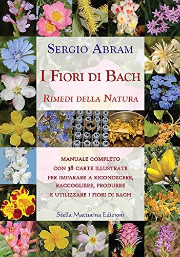 i fiori di bach. rimedi della natura